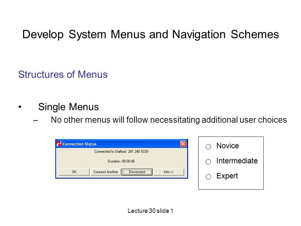 Develop System Menus and Navigation Schemes