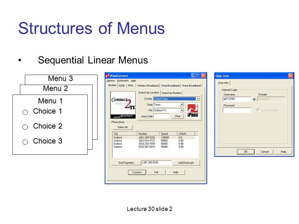 Structures of Menus Sequential Linear Menus Menu 3 Menu 2 Menu 1