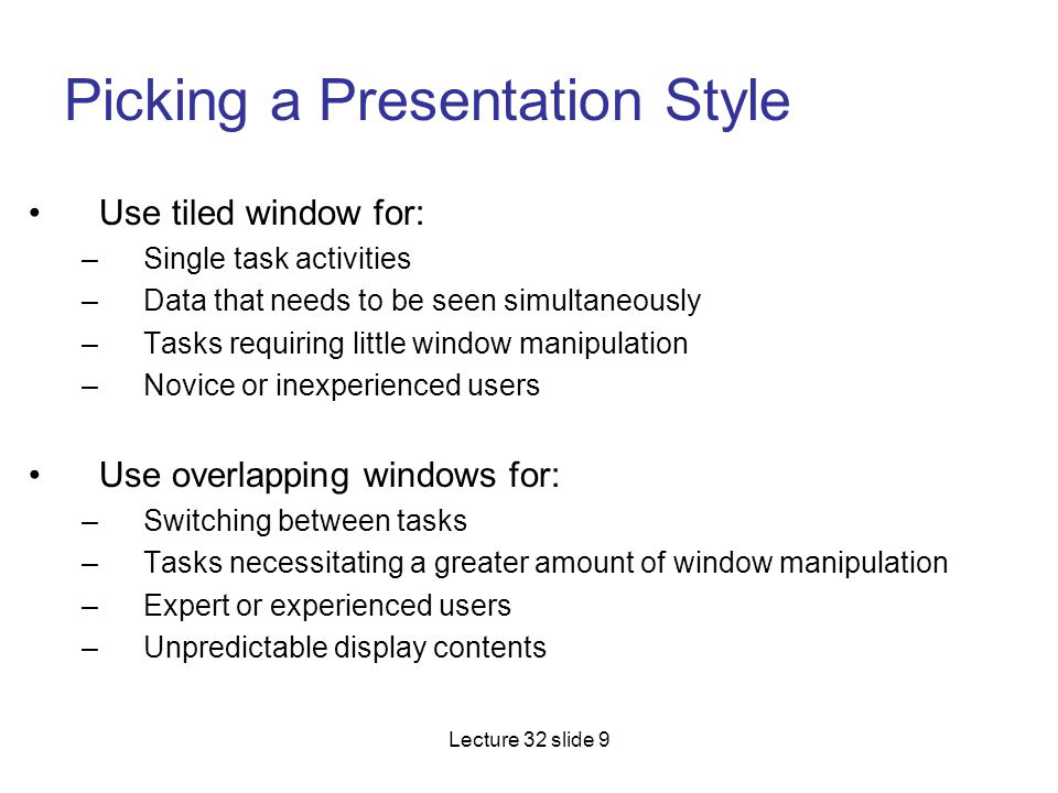 Picking a Presentation Style