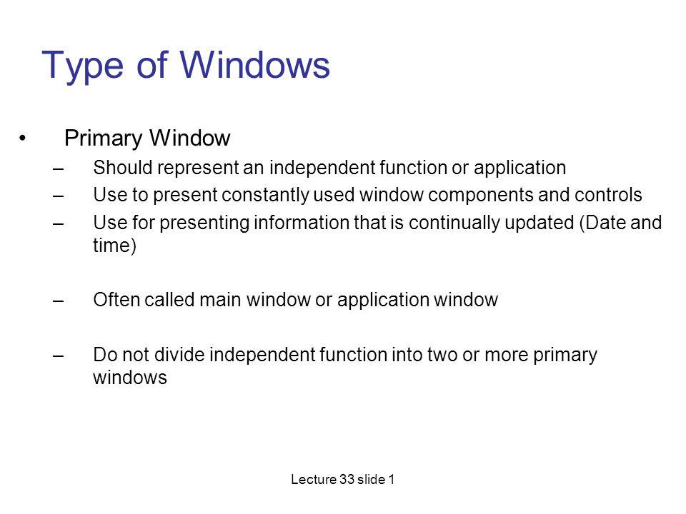 Type of Windows Primary Window