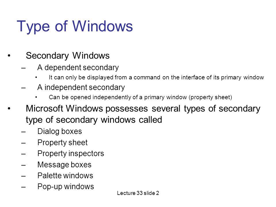 Type of Windows Secondary Windows