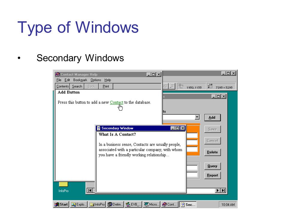 Type of Windows Secondary Windows Lecture 33 slide 3