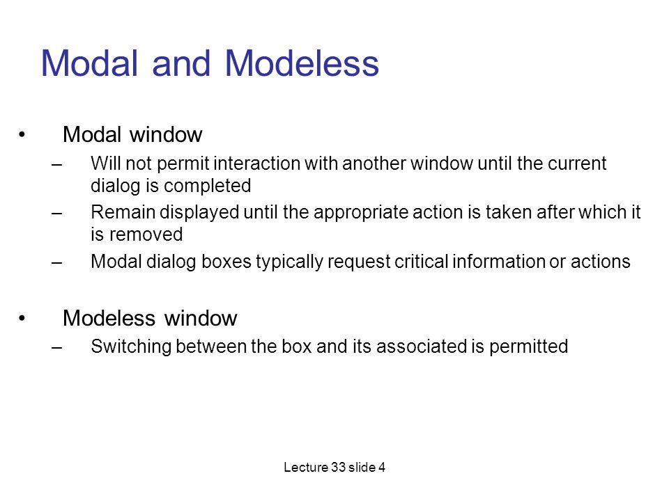 Modal and Modeless Modal window Modeless window