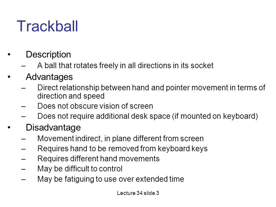 Trackball Description Advantages Disadvantage
