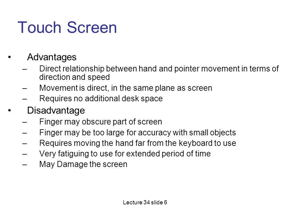 Touch Screen Advantages Disadvantage