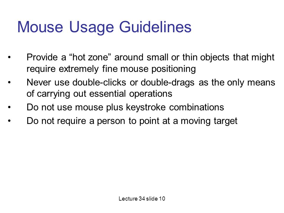 Mouse Usage Guidelines