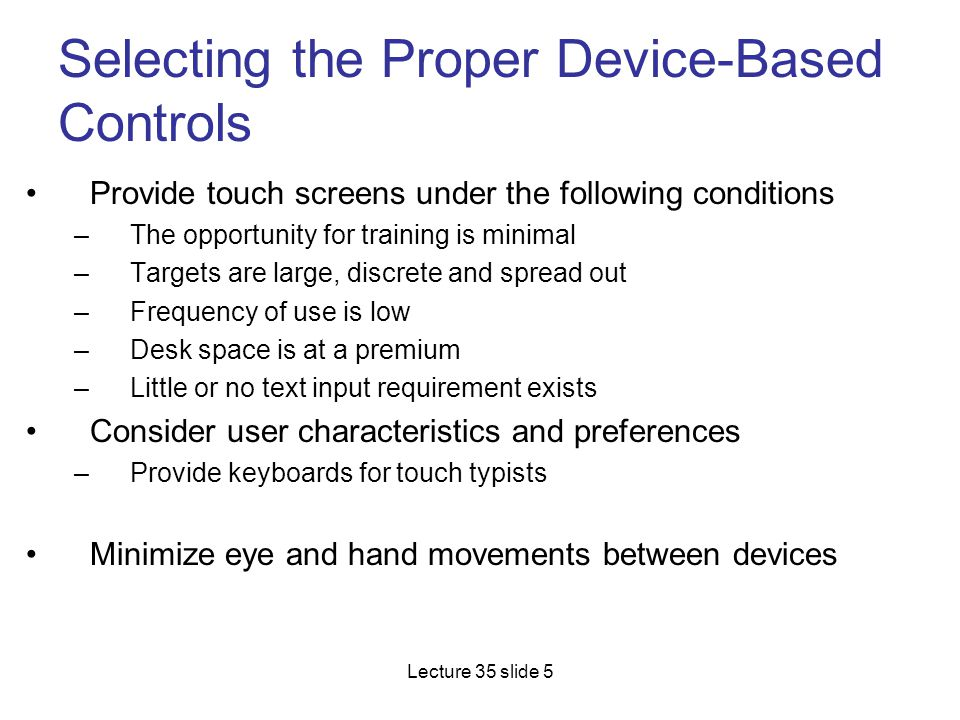 Selecting the Proper Device-Based Controls
