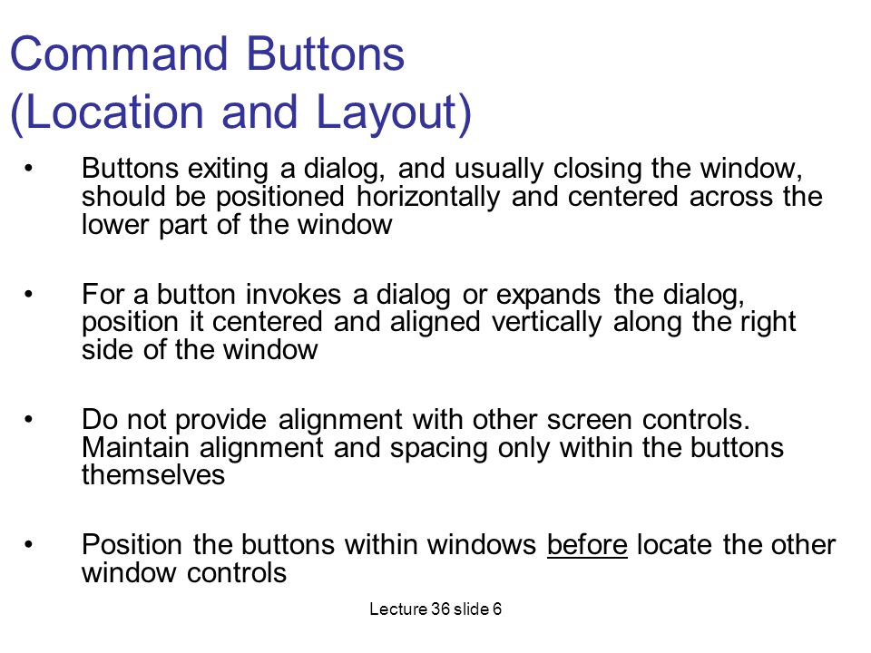 Command Buttons (Location and Layout)