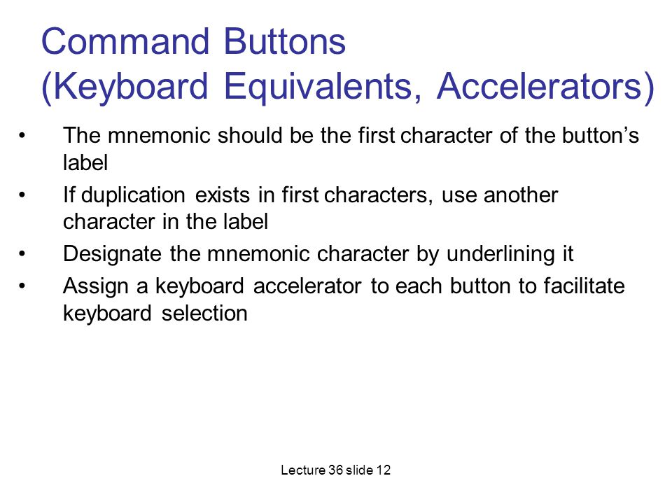 Command Buttons (Keyboard Equivalents, Accelerators)