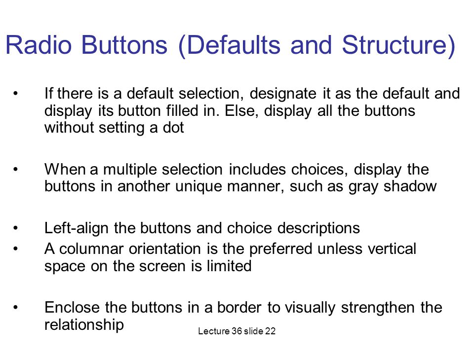 Radio Buttons (Defaults and Structure)