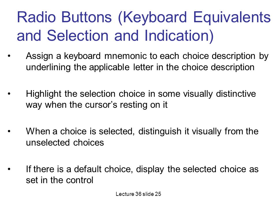 Radio Buttons (Keyboard Equivalents and Selection and Indication)