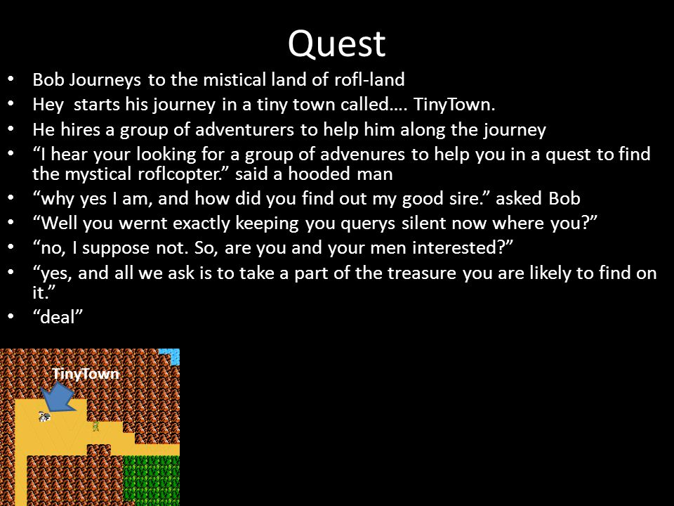 Quest Bob Journeys to the mistical land of rofl-land