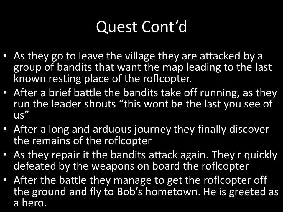 Quest Cont'd