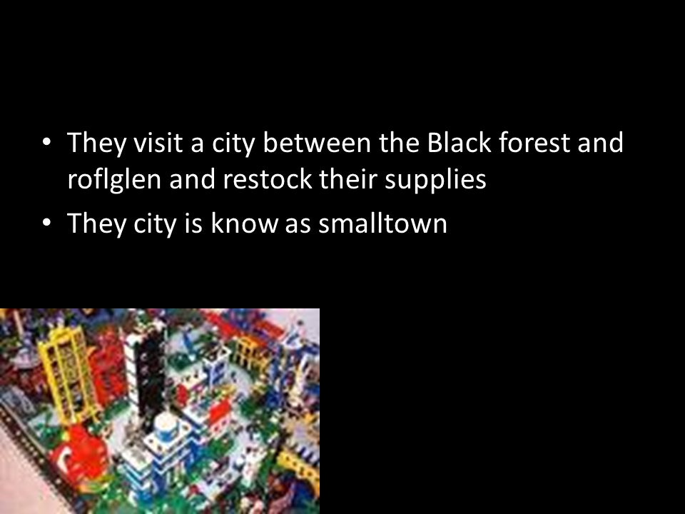 They visit a city between the Black forest and roflglen and restock their supplies