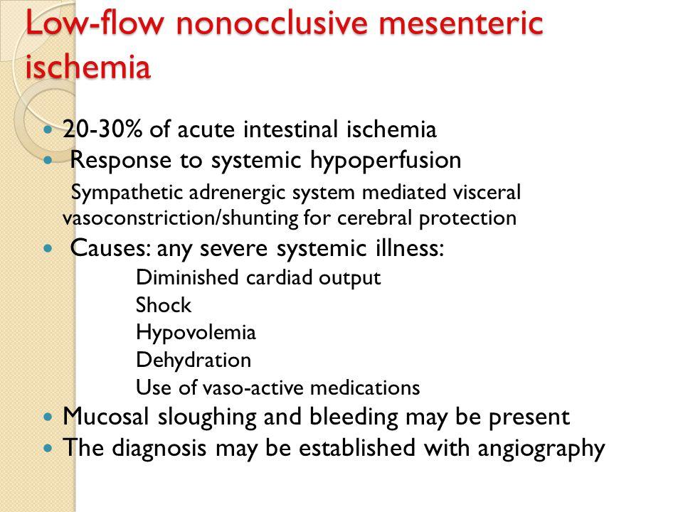 Low-flow nonocclusive mesenteric ischemia