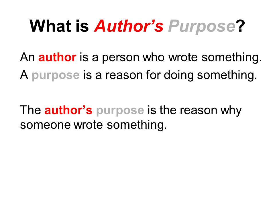 What is Author's Purpose