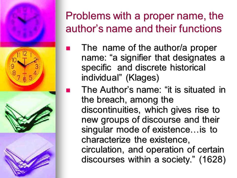 Problems with a proper name, the author's name and their functions