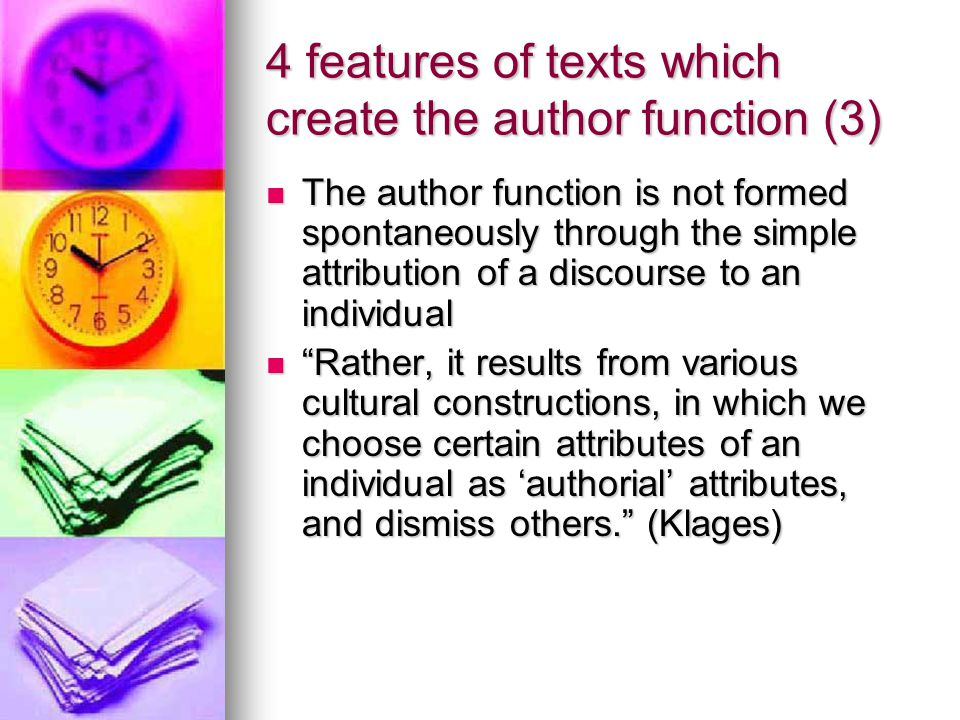 4 features of texts which create the author function (3)