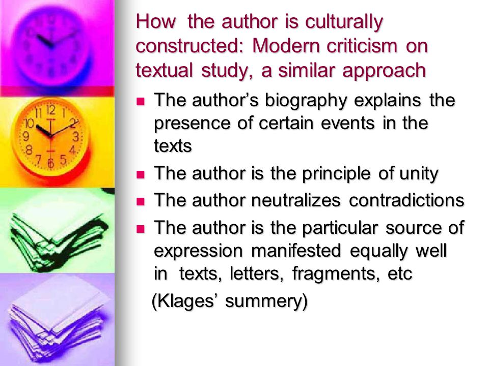 How the author is culturally constructed: Modern criticism on textual study, a similar approach