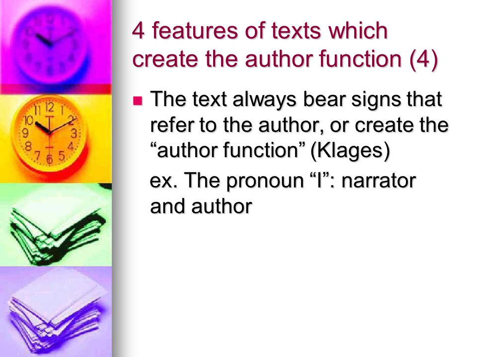 4 features of texts which create the author function (4)