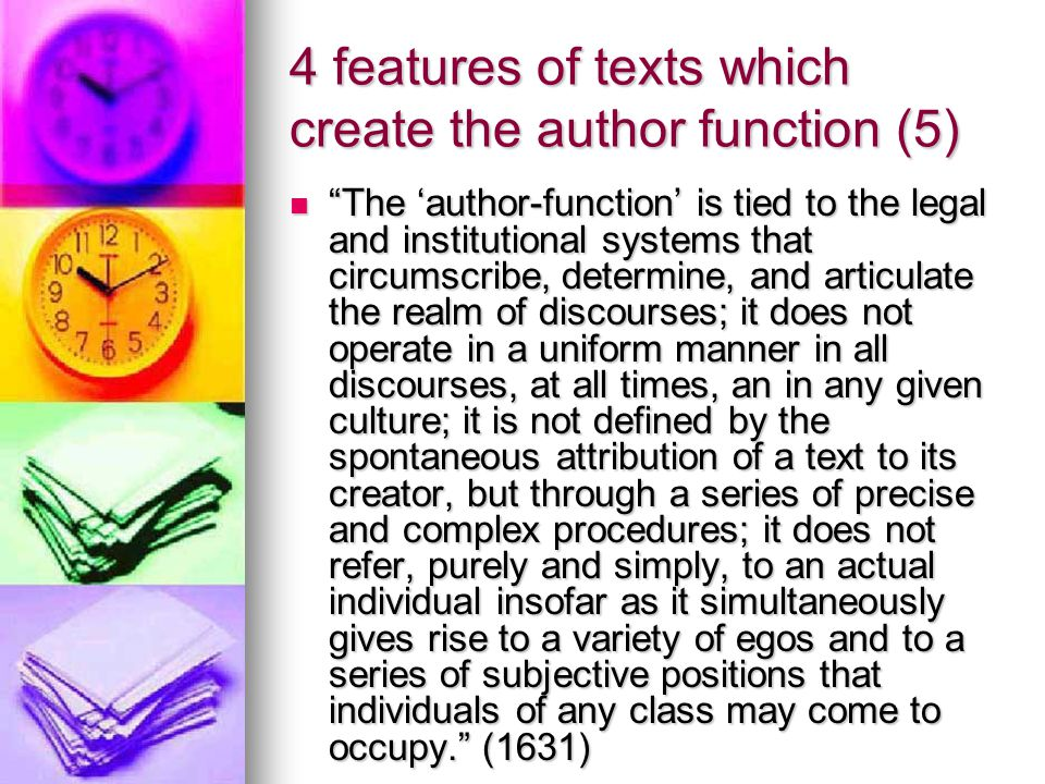 4 features of texts which create the author function (5)
