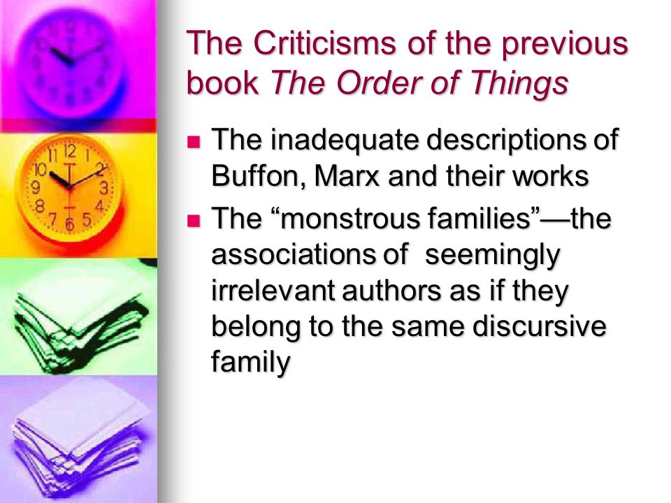 The Criticisms of the previous book The Order of Things
