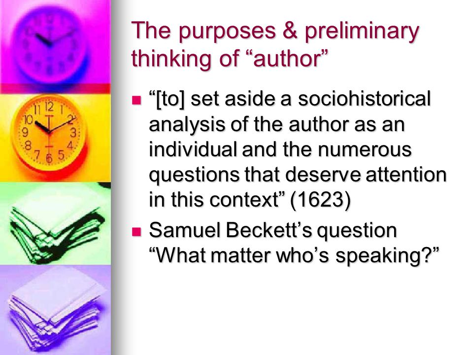 The purposes & preliminary thinking of author