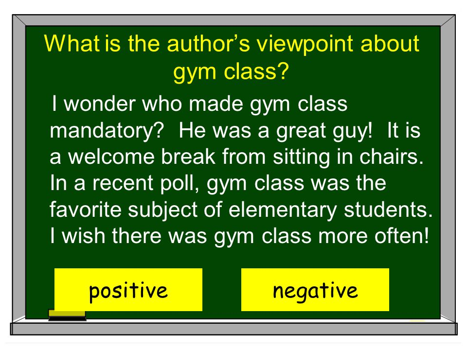 What is the author's viewpoint about gym class