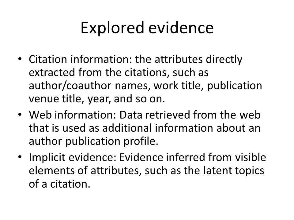 Explored evidence