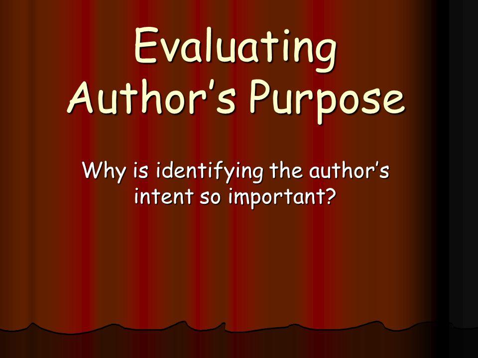 Evaluating Author's Purpose