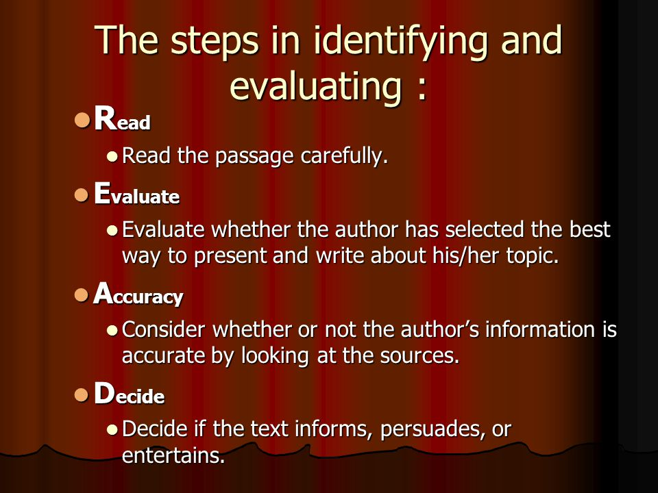 The steps in identifying and evaluating :