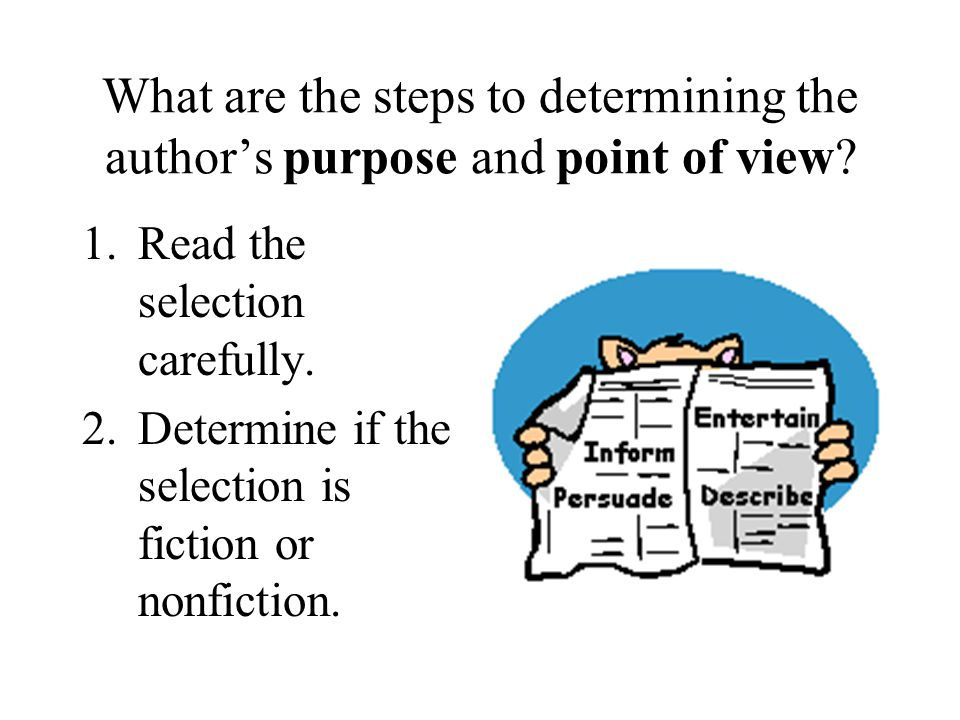 What are the steps to determining the author's purpose and point of view