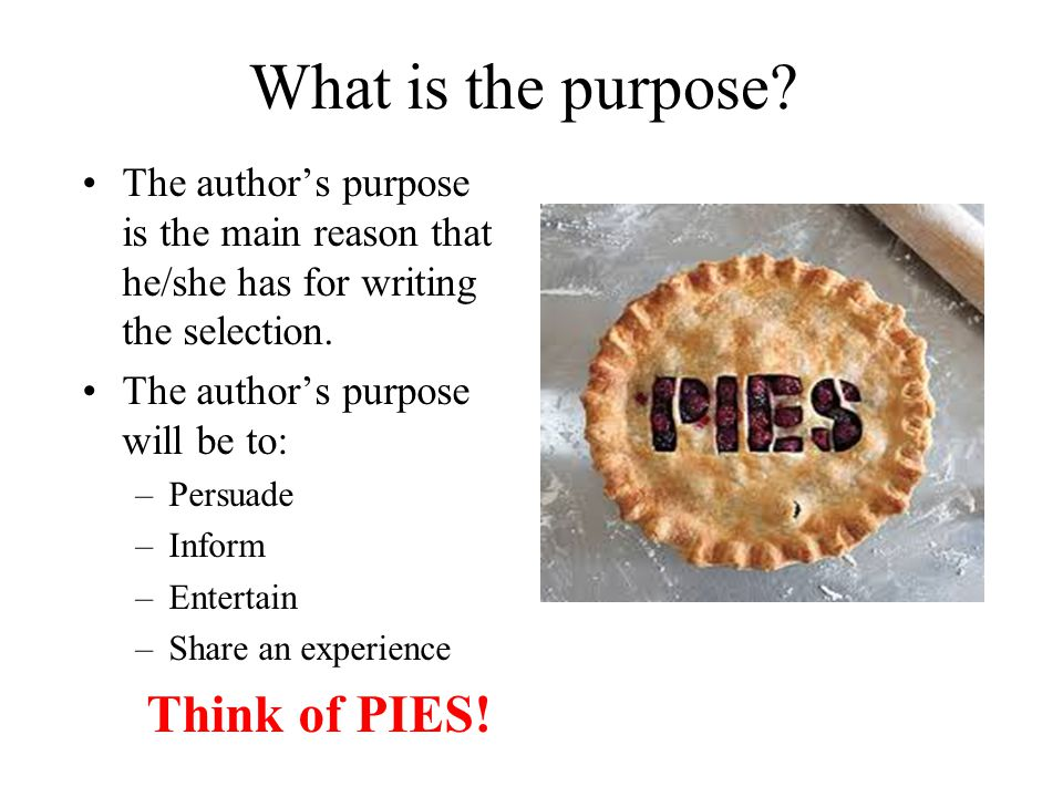 What is the purpose Think of PIES!