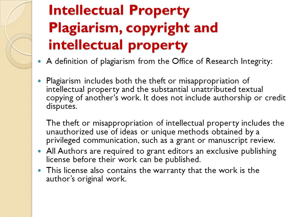 Intellectual Property Plagiarism, copyright and intellectual property