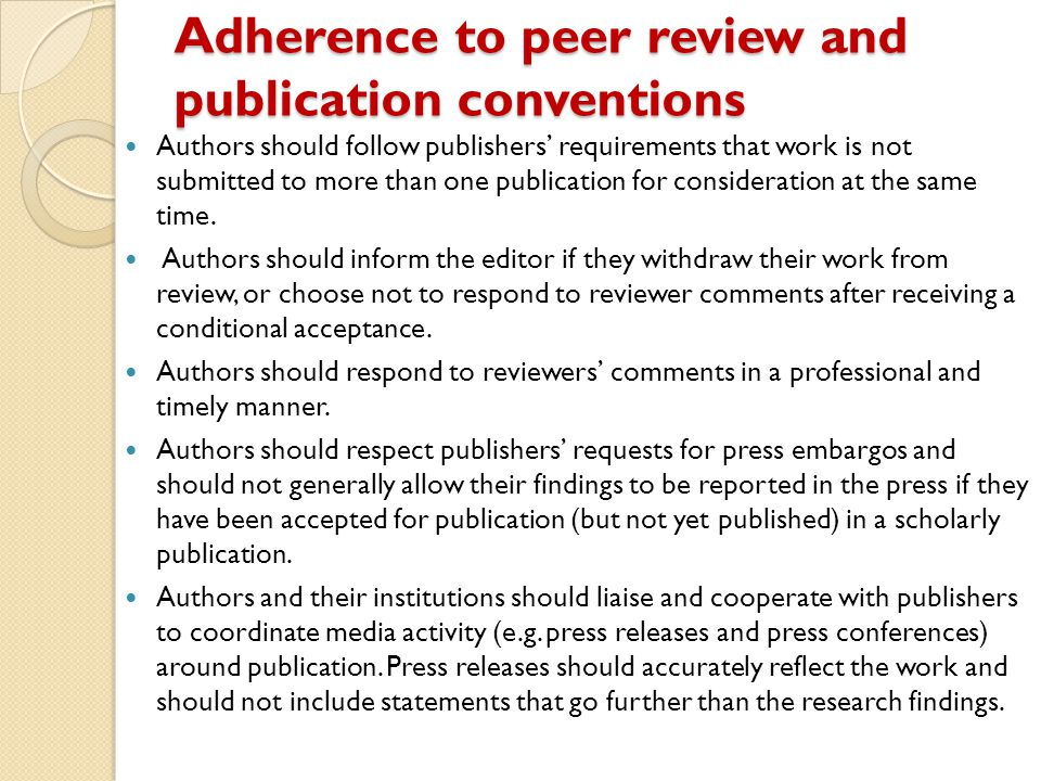 Adherence to peer review and publication conventions