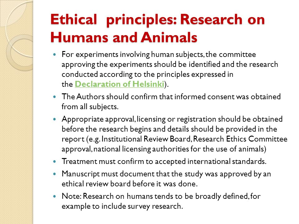 Ethical principles: Research on Humans and Animals