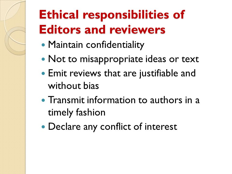 Ethical responsibilities of Editors and reviewers