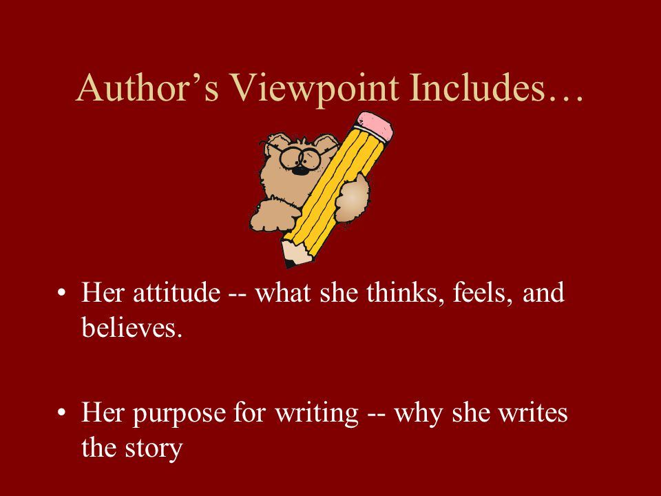 Author's Viewpoint Includes…