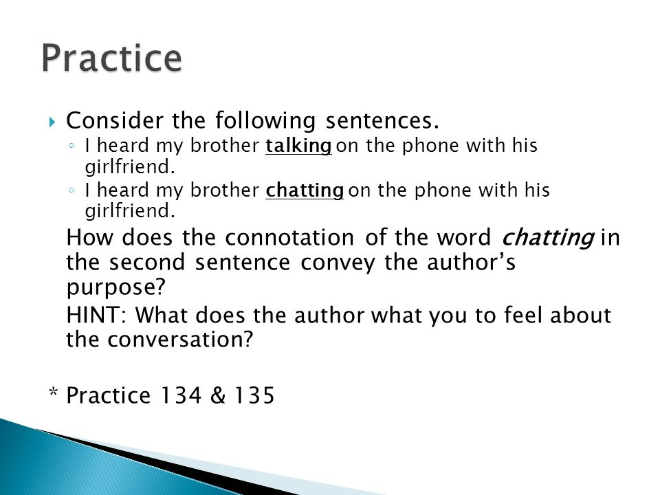 Practice Consider the following sentences.