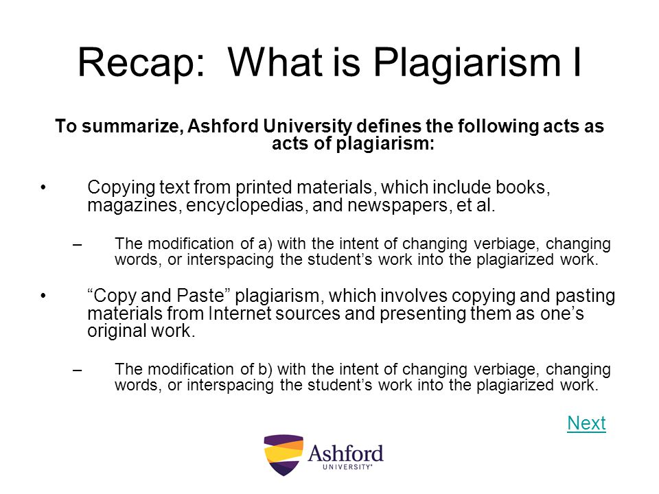 Recap: What is Plagiarism I