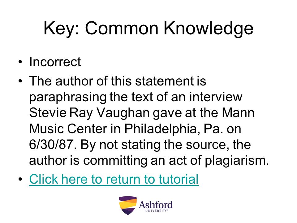 Key: Common Knowledge Incorrect