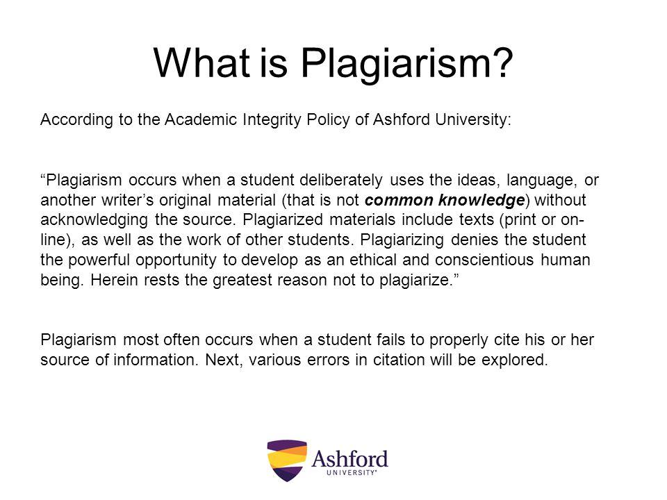 What is Plagiarism According to the Academic Integrity Policy of Ashford University: