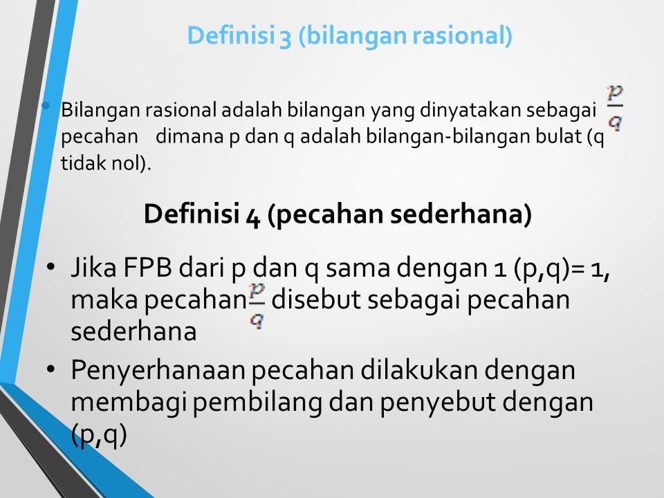 Definisi 3 (bilangan rasional)
