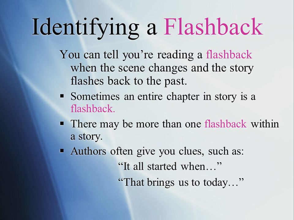 Identifying a Flashback