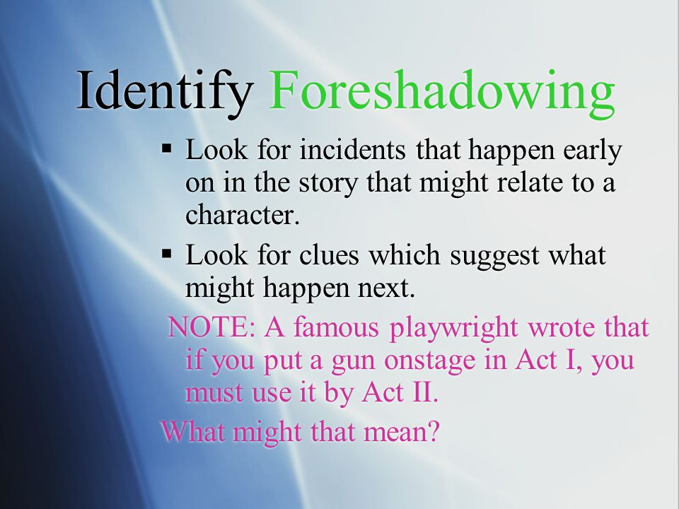 Identify Foreshadowing