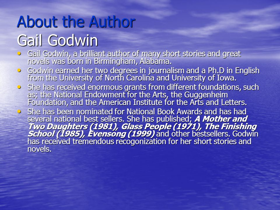 About the Author Gail Godwin