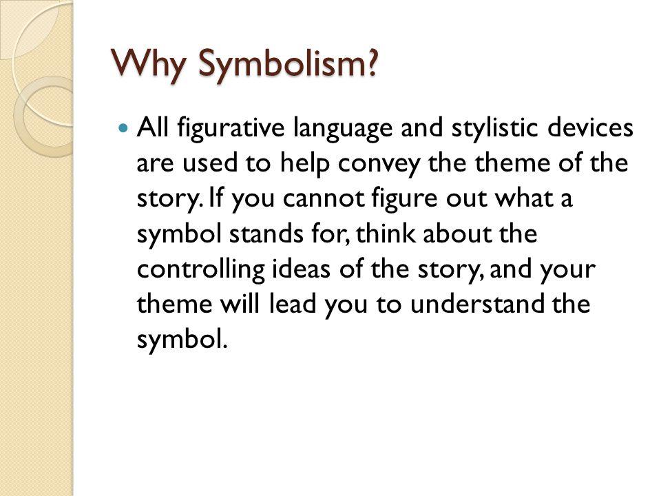 Why Symbolism