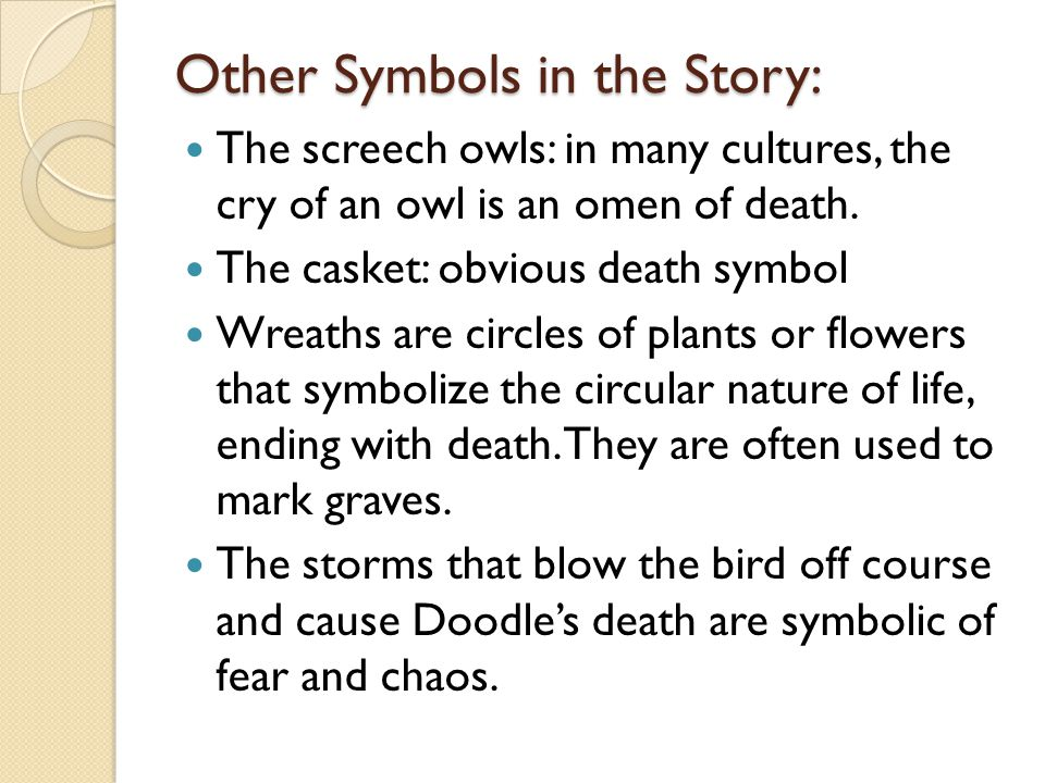 Other Symbols in the Story: