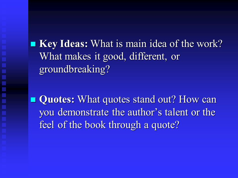 Key Ideas: What is main idea of the work