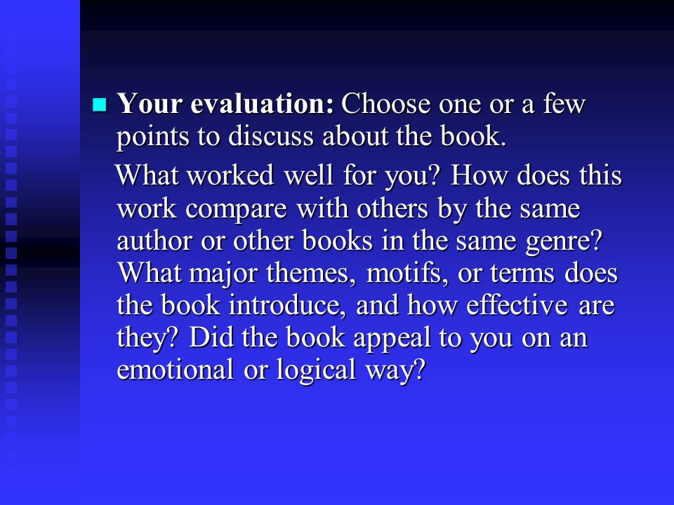 Your evaluation: Choose one or a few points to discuss about the book.